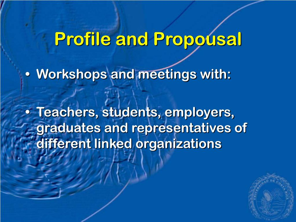 Profile and Propousal