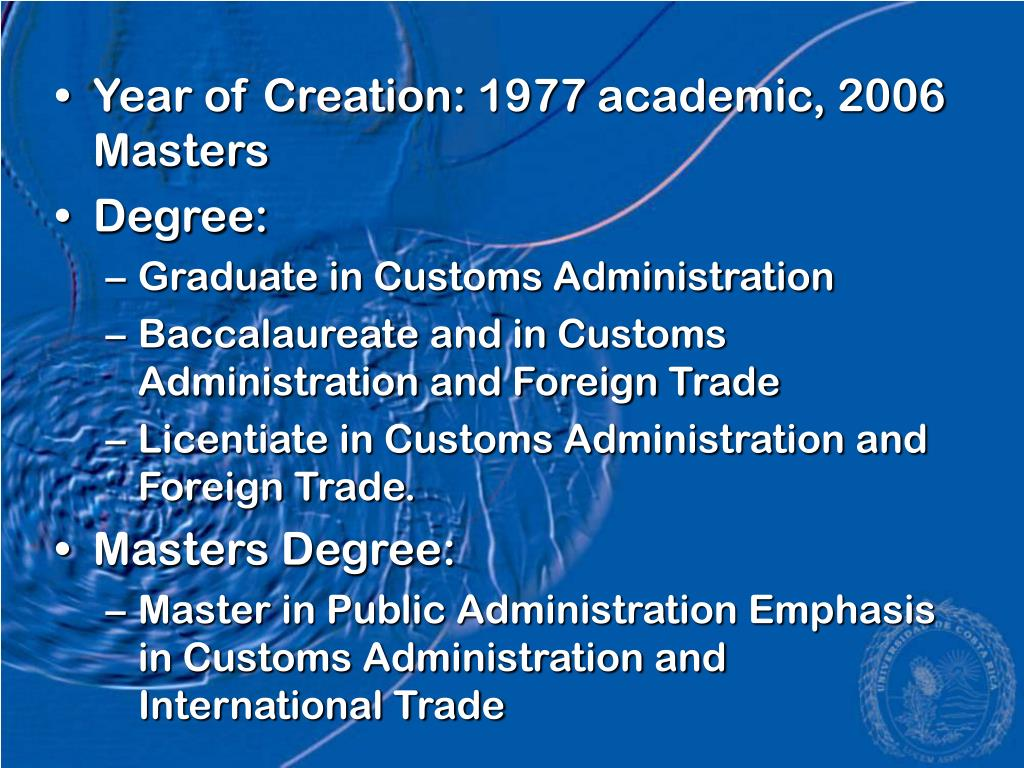 Year of Creation: 1977 academic, 2006 Masters