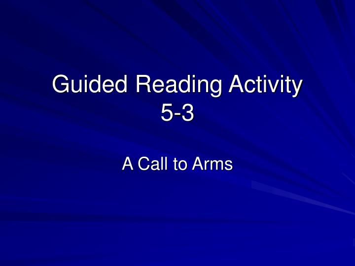 Guided reading activity 5 3