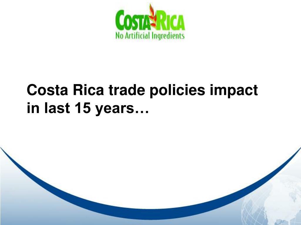 Costa Rica trade policies impact