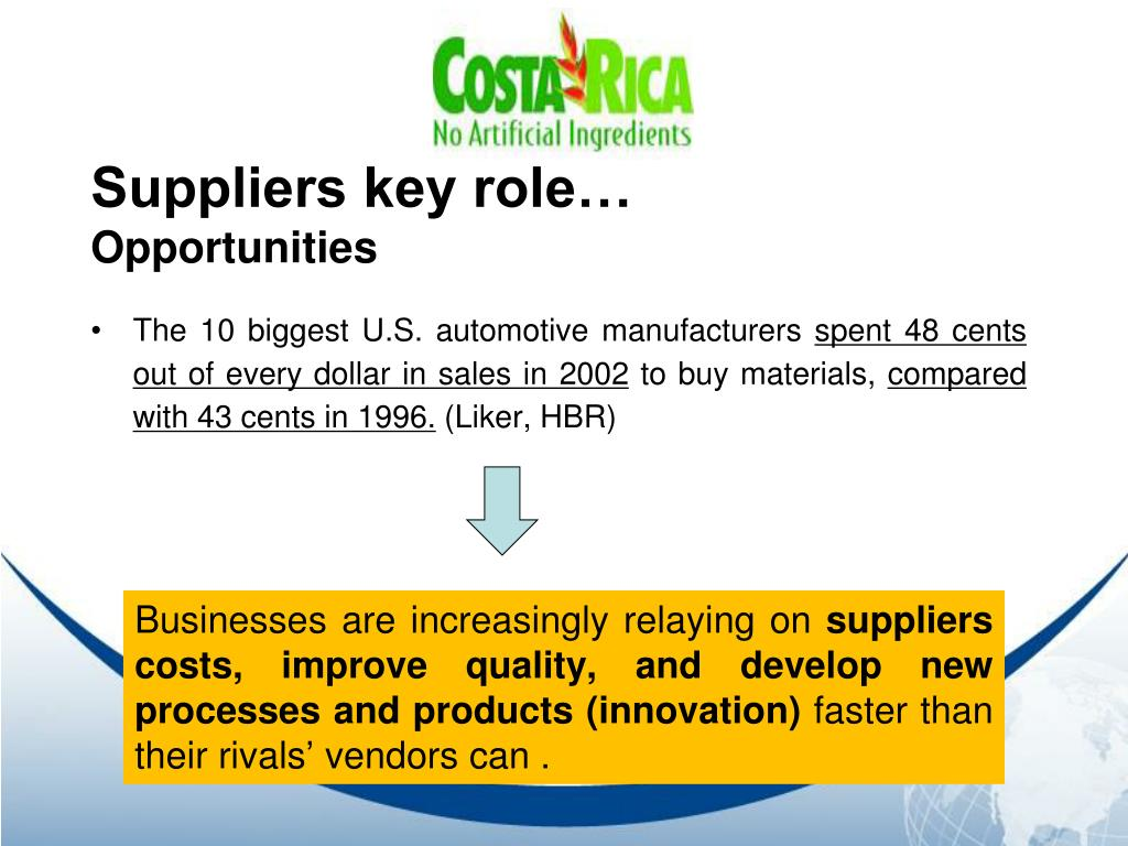 Suppliers key role…