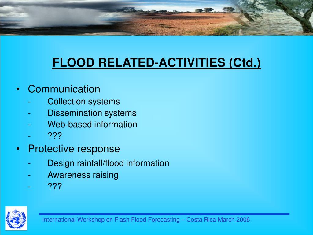 FLOOD RELATED-ACTIVITIES (Ctd.)
