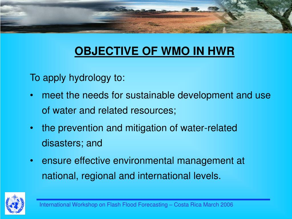 OBJECTIVE OF WMO IN HWR