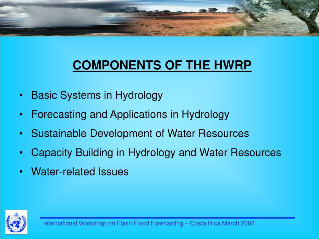 COMPONENTS OF THE HWRP