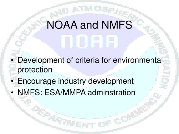 NOAA and NMFS