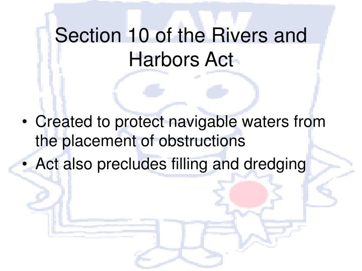 Section 10 of the Rivers and Harbors Act