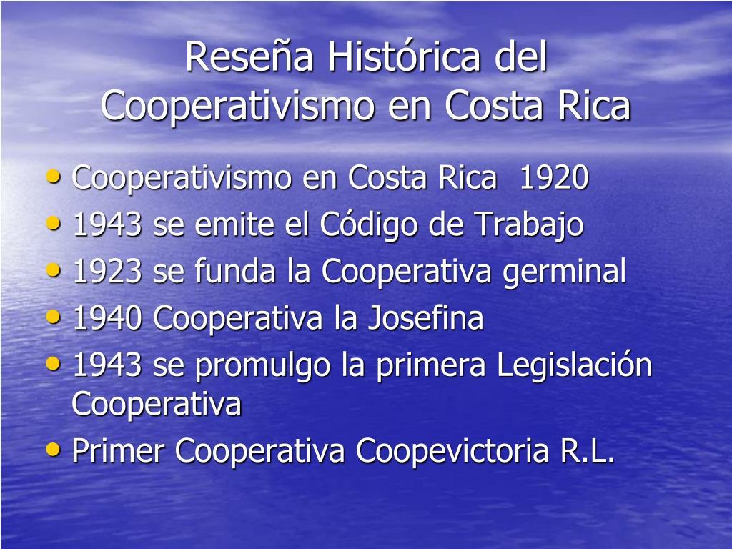 Reseña Histórica del Cooperativismo en Costa Rica