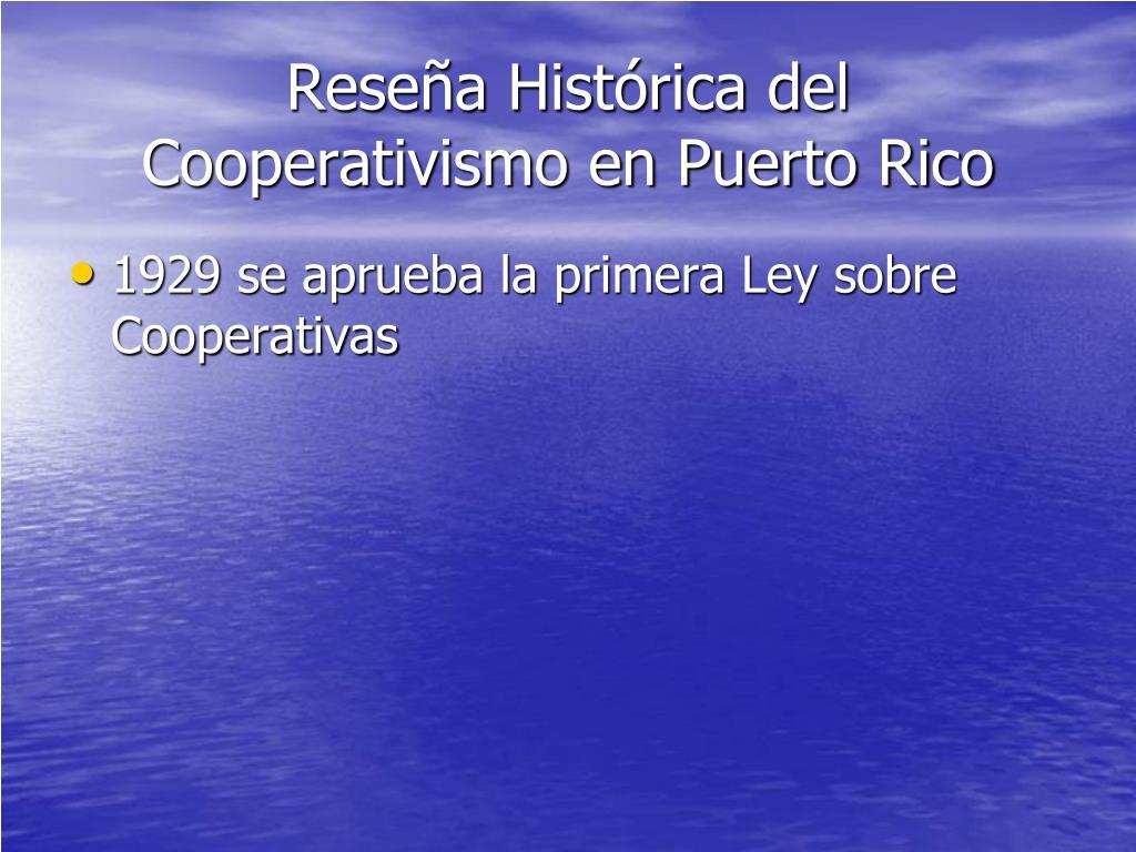 Reseña Histórica del Cooperativismo en Puerto Rico