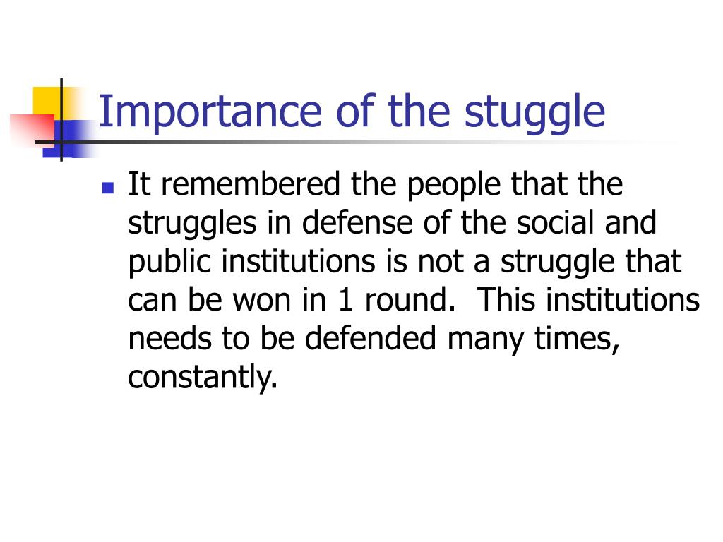 Importance of the stuggle