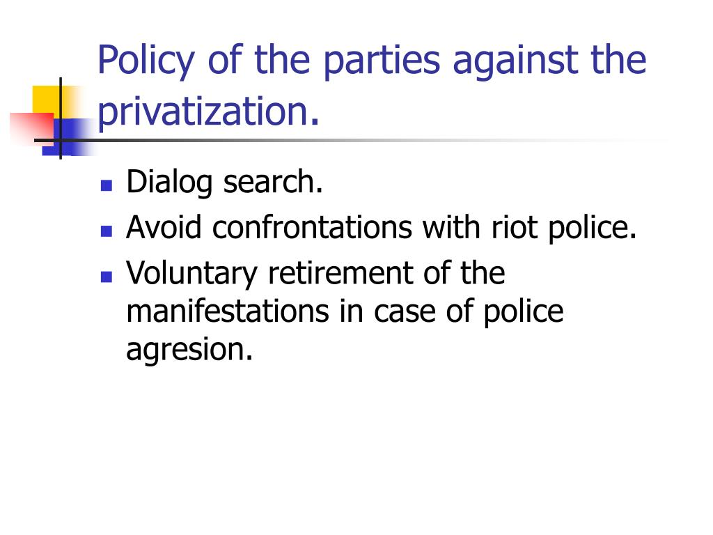 Policy of the parties against the privatization