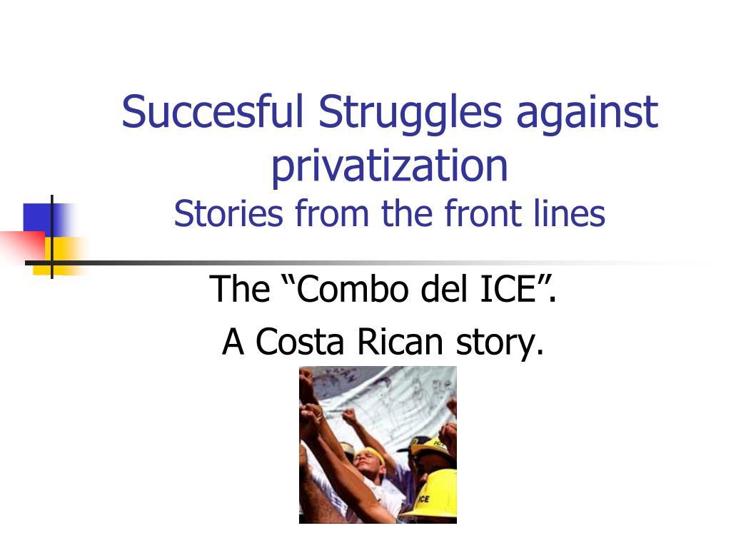Succesful Struggles against privatization