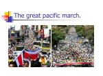 the great pacific march