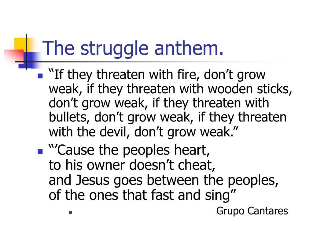 The struggle anthem.