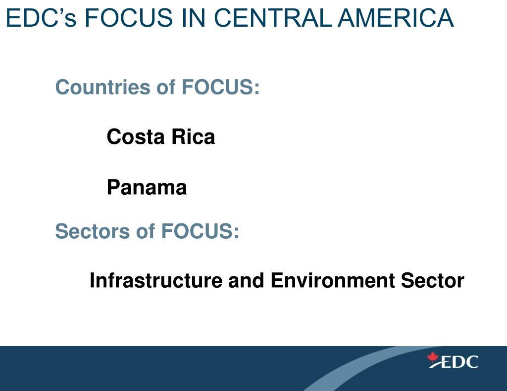 EDC's FOCUS IN CENTRAL AMERICA