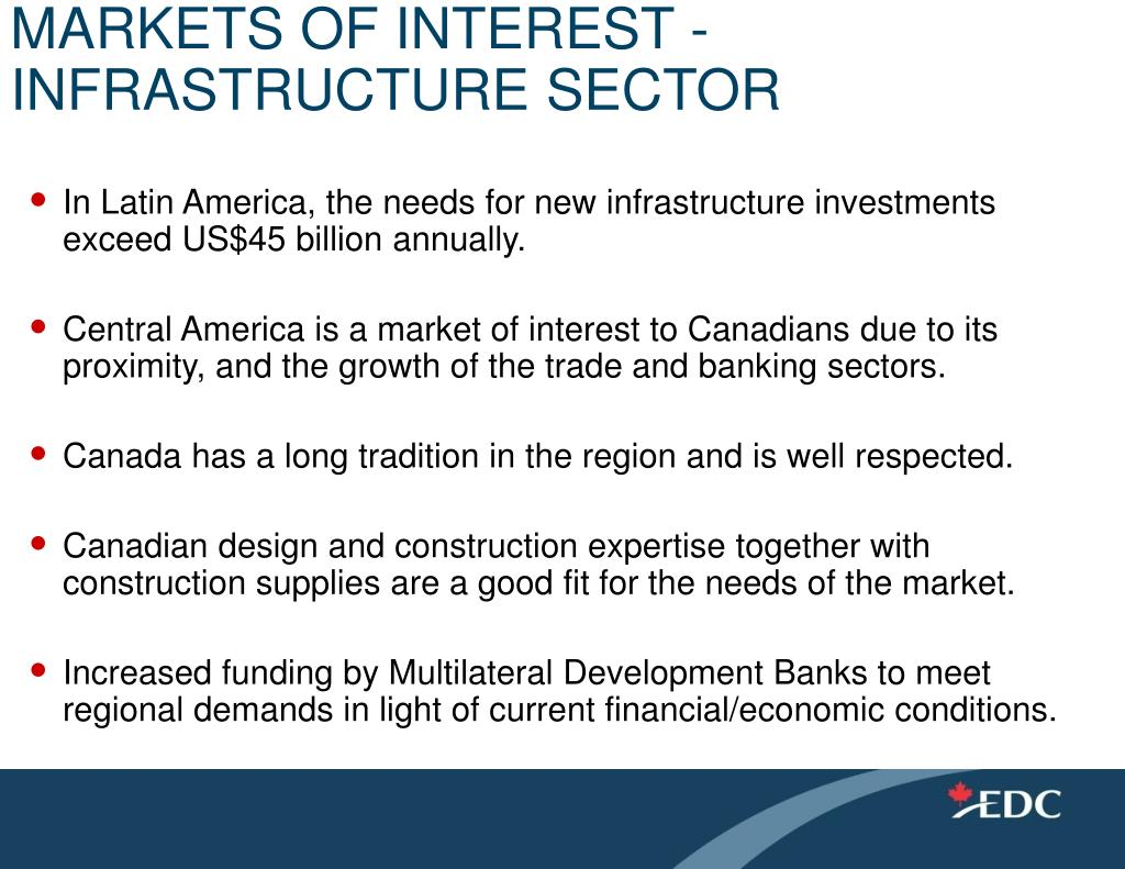 MARKETS OF INTEREST - INFRASTRUCTURE SECTOR