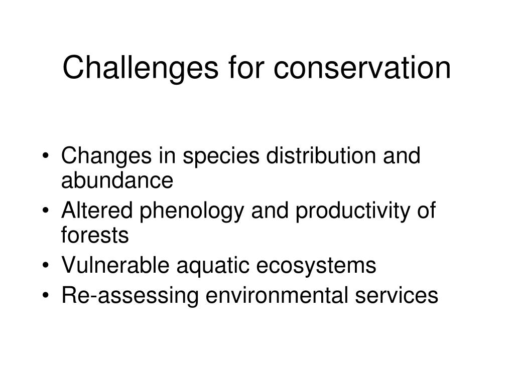 Challenges for conservation