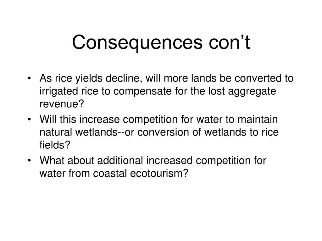 Consequences con't