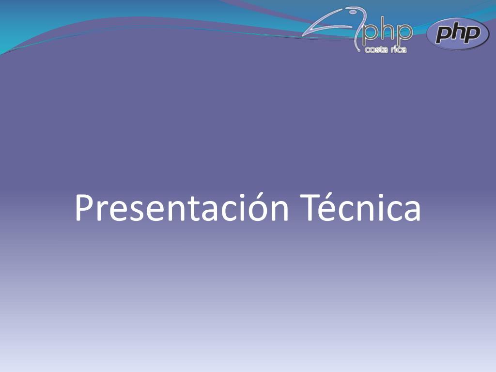 Presentación Técnica