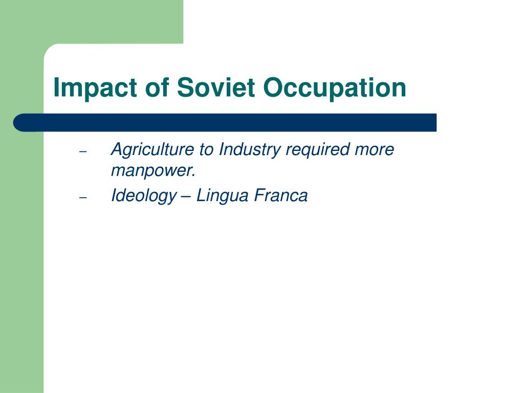 Impact of Soviet Occupation