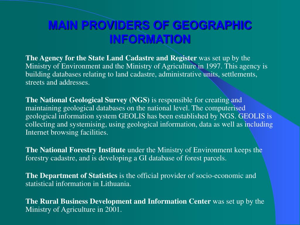 MAIN PROVIDERS OF GEOGRAPHIC INFORMATION