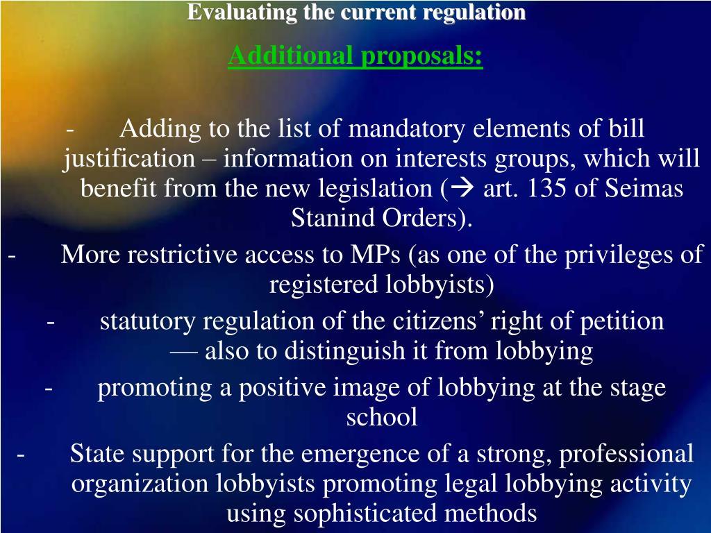 Evaluating the current regulation