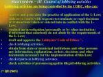 short review iii control of lobbying activities