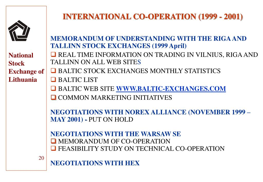 INTERNATIONAL CO-OPERATION (1999 - 2001)