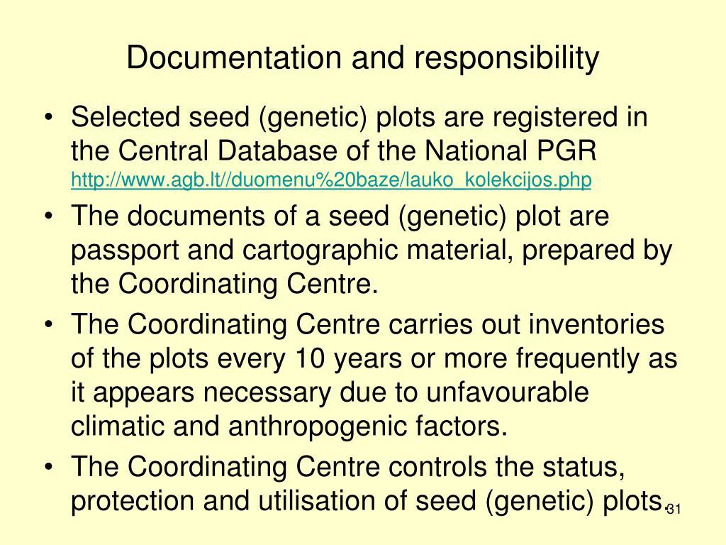 Documentation and responsibility