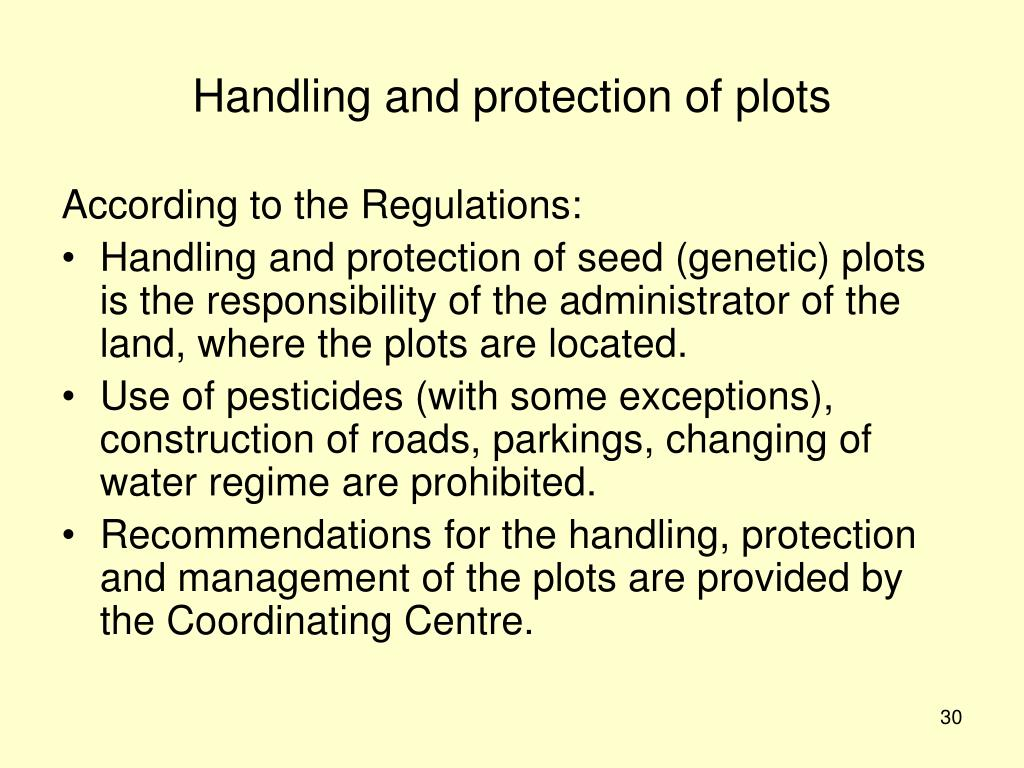 Handling and protection of plots