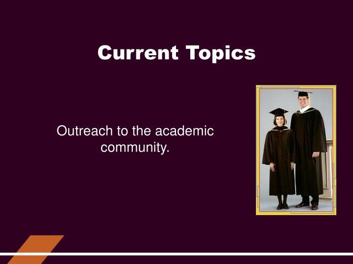 Current Topics