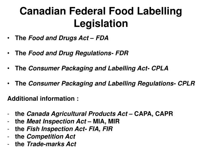 Canadian Federal Food Labelling Legislation