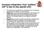 european integration from political will to day to day agenda iii