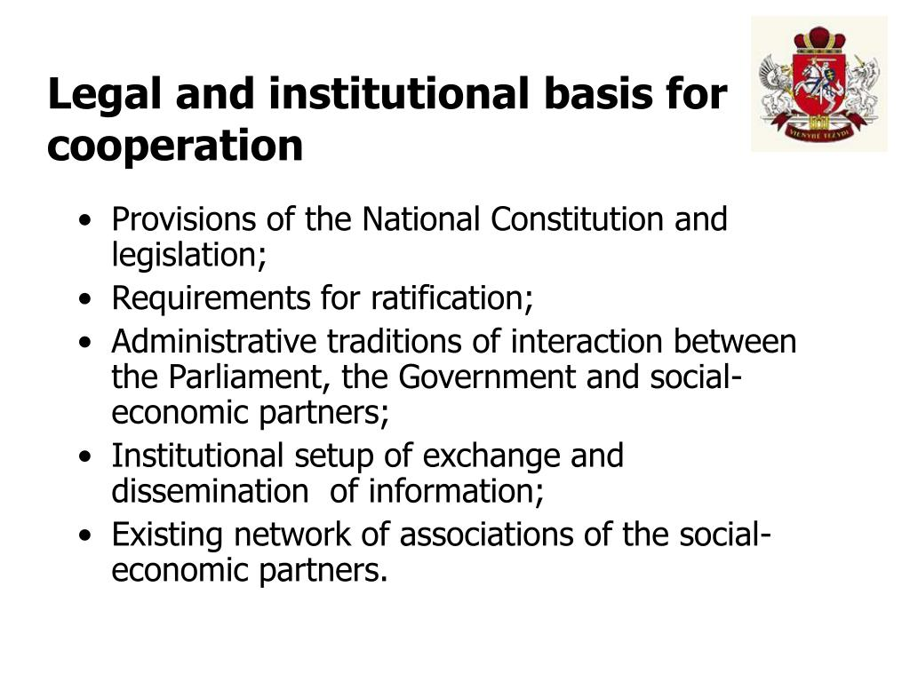 Legal and institutional basis for cooperation