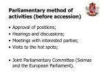 parliamentary method of activities before accession