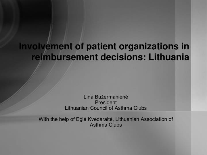 Involvement of patient organizations in reimbursement decisions lithuania