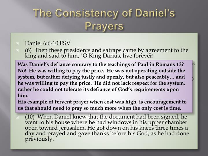 The Consistency of Daniel's Prayers