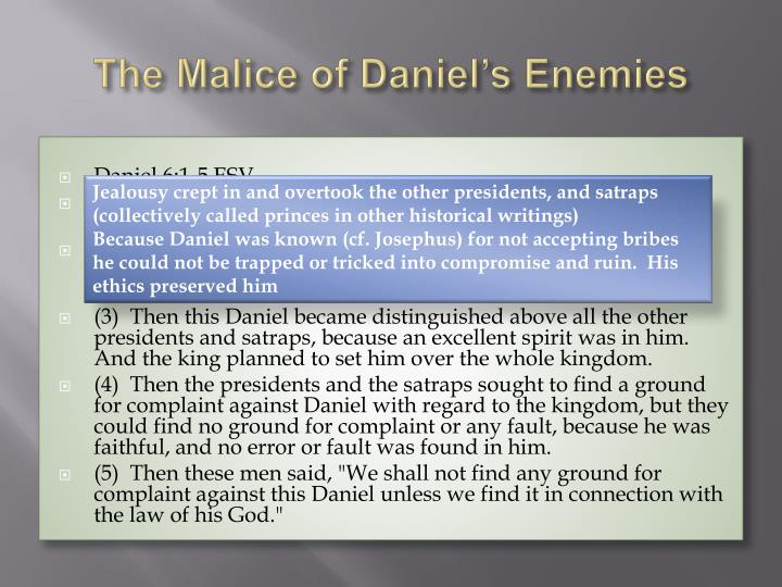 The Malice of Daniel's Enemies