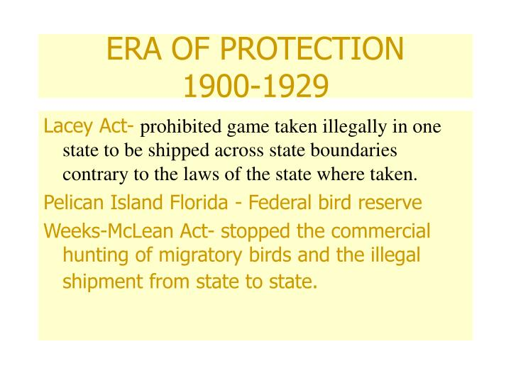 ERA OF PROTECTION