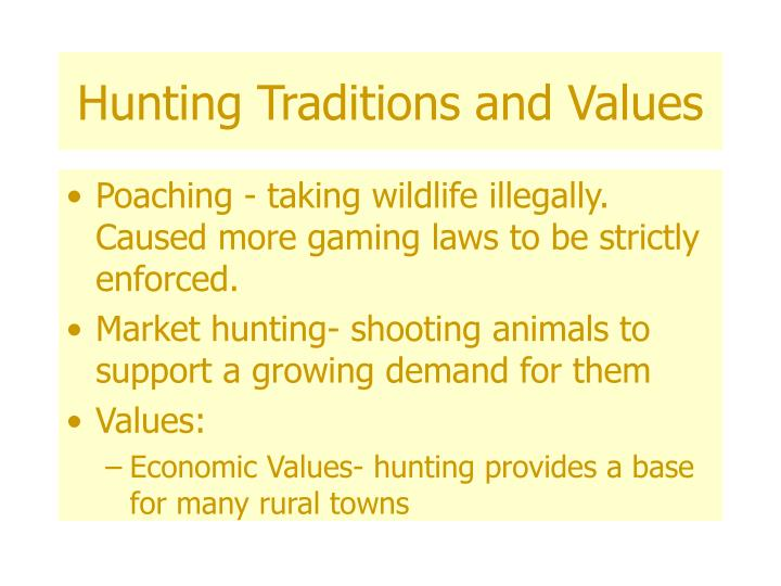 Hunting Traditions and Values