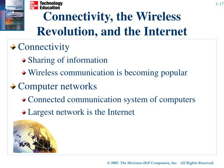 Connectivity, the Wireless Revolution, and the Internet