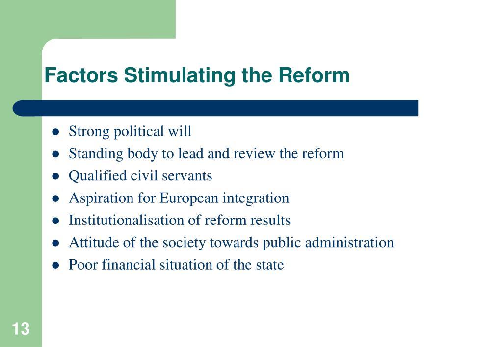Factors Stimulating the Reform