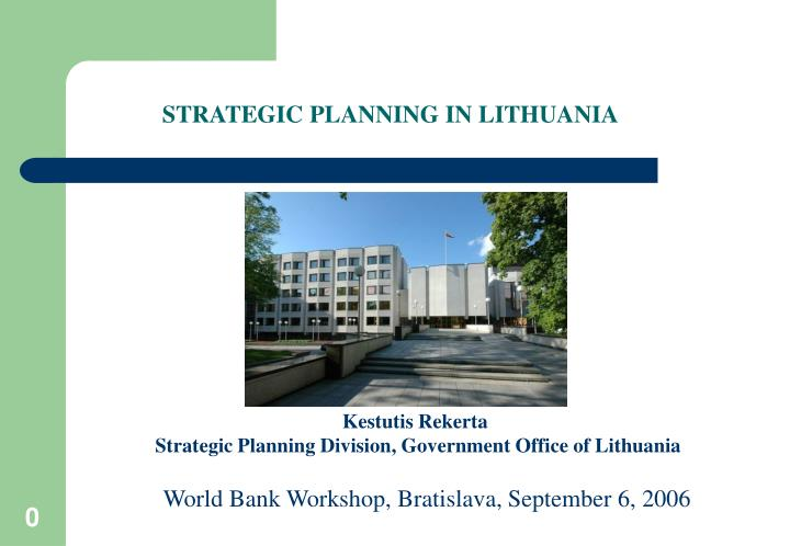 STRATEGIC PLANNING IN LITHUANIA