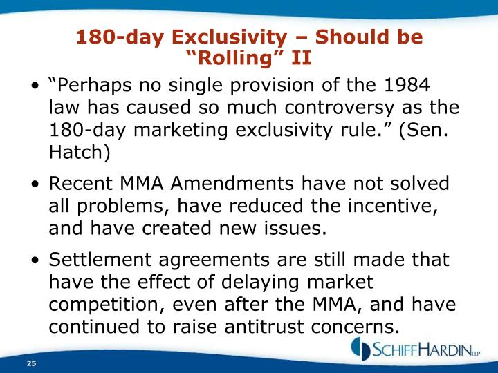 "180-day Exclusivity – Should be ""Rolling"" II"