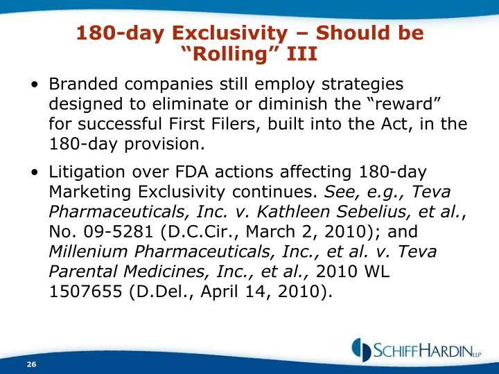 "180-day Exclusivity – Should be ""Rolling"" III"