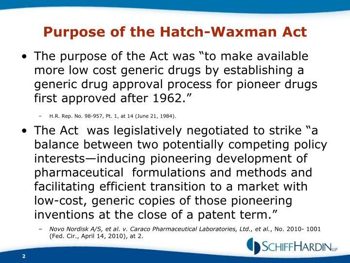 Purpose of the Hatch-Waxman Act