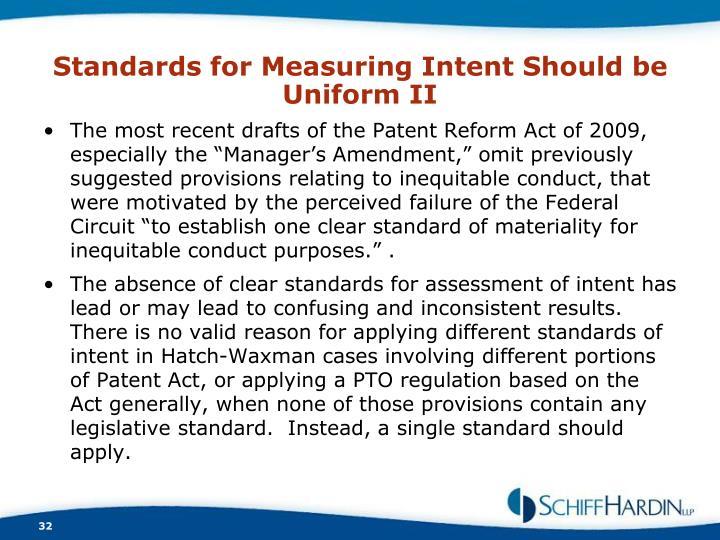 Standards for Measuring Intent Should be Uniform II
