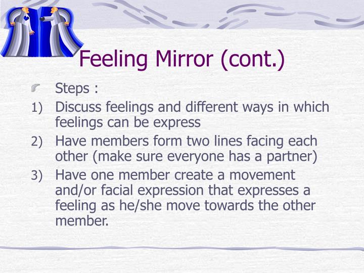 Feeling Mirror (cont.)