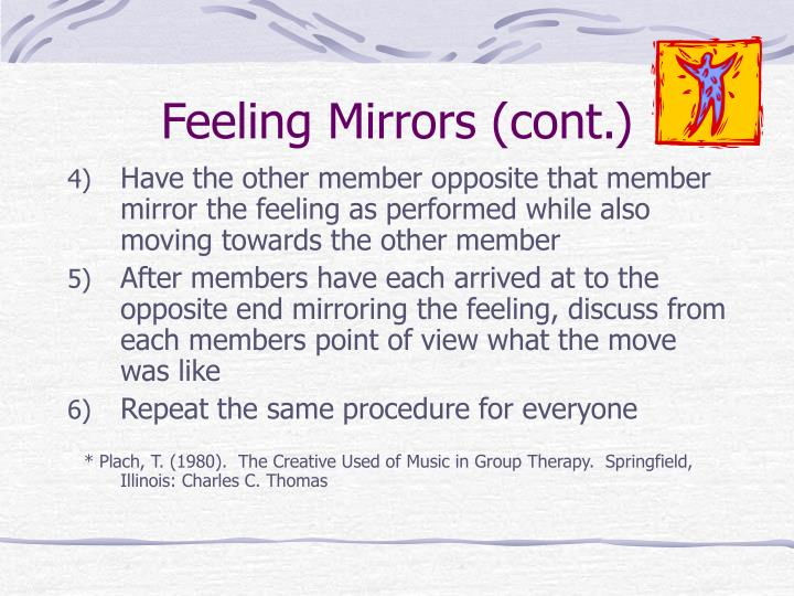 Feeling Mirrors (cont.)
