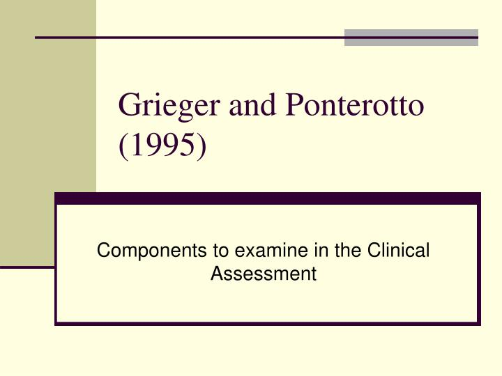 Grieger and Ponterotto (1995)