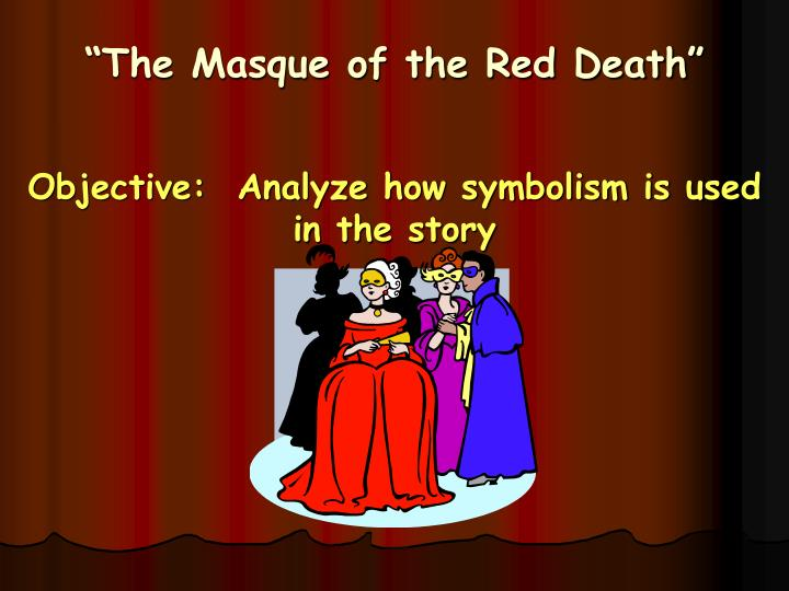 symbolism essay for the masque of the red death